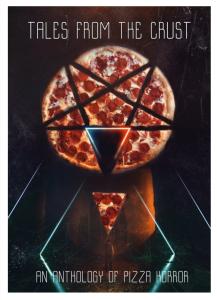 Submission Sundays: the Horror of Pizza – Jennifer Shelby